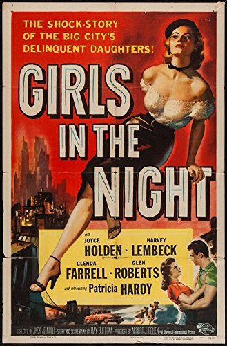 Old Tin Sign Girls In The Night, The Shock Story Of The Big City's Delinquent Daughters - Vintage Movie Poster by Gatsbe Exchange