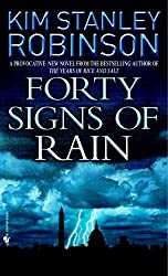 Forty Signs of Rain (Science in the Capital Trilogy, Book 1)
