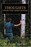 Thoughts from the deep Woods, Terry Mejdrich, 0595783228
