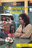 img - for Nul mieux que Godard (Collection Essais / Cahiers du cine ma) (French Edition) book / textbook / text book