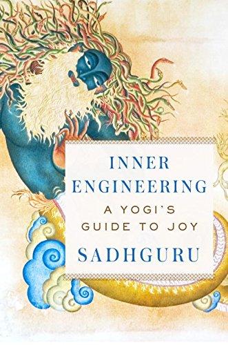 Inner Engineering: A Yogi's Guide To Joy 2