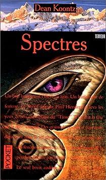 Spectres par Koontz
