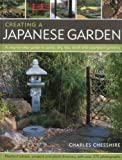 Creating a Japanese Garden, Charles Chesshire, 1844768449