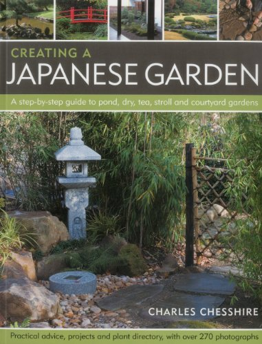Cheap  Creating a Japanese Garden: A step-by-step guide to pond, dry, tea, stroll..