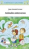 Animales Entreversos, Juan Antonio Lozano, 9702003415