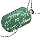 Dogtag Green Sign Welcome To South Jordan Dog tags necklace - Neonblond