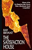 The Satisfaction House, Ray Bryant, 0751520497