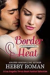 Border Heat (On the Border Series Book 1)