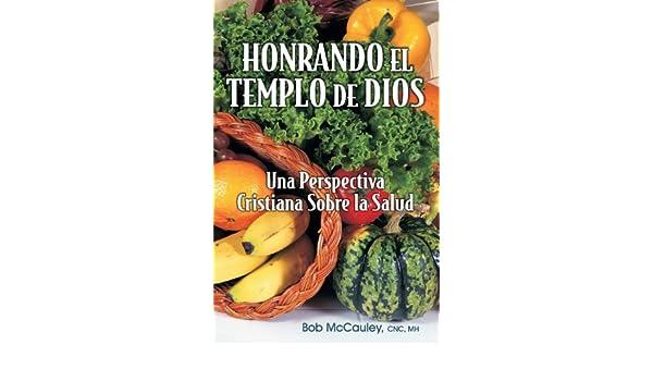 Amazon.com: Honrando El Templo De Dios - Una Perspectiva Cristiana ...