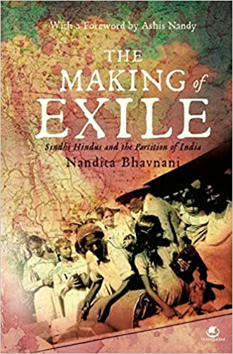 Buy Making of Exile: Sindhi Hindus and the Partition of