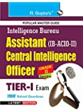 IB: Asst Central Intelligence Officers (ACIO) Grade-II/Executive Exam Guide