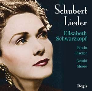 Schubert : Lieder. Schwarzkopf, Fischer, Moore.