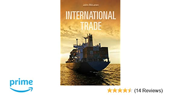 International trade john mclaren 9780470408797 amazon books fandeluxe Gallery