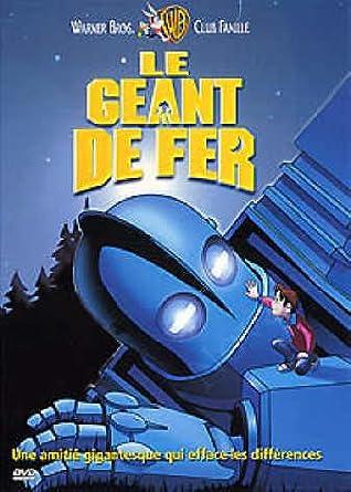 Le géant de fer = The iron giant | Bird, Brad (1956?-....)