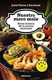 img - for Nuestro Mero Mole (Bestseller) (Spanish Edition) book / textbook / text book