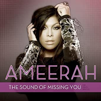 The sound of missing you by ameerah on amazon music amazon. Com.