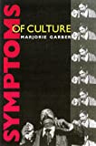 Symptoms of Culture, Marjorie B. Garber, 0415918596