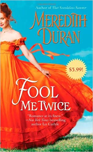 Fool me twice rules for the reckless meredith duran fool me twice rules for the reckless meredith duran 9781476741352 amazon books fandeluxe Image collections