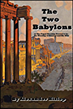 The Two Babylons (All scriptures fully linked!)