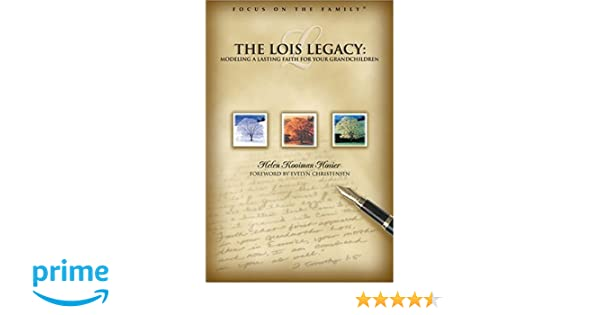 Amazon helen kooiman hosier books biography blog audiobooks living the lois legacy passing on a lasting faith to your grandchildren focus on the family presents fandeluxe Image collections