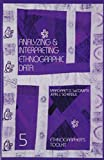 Analyzing and Interpreting Ethnographic Data (Ethnographer's Toolkit)