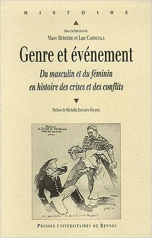 En ligne téléchargement gratuit Genre et événement : Du masculin et du féminin en histoires des crises et des conflits pdf