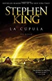 La cúpula (Spanish Edition)