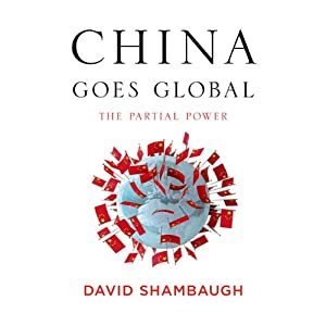 China Goes Global Audiobook