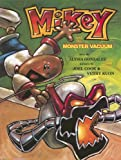 Mikey and the Monster Vacuum, Alysia Gonzales, 0970790600