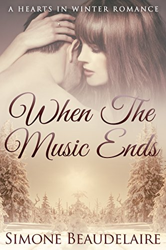 When The Music Ends (Hearts in Winter Book 1) (English Edition)