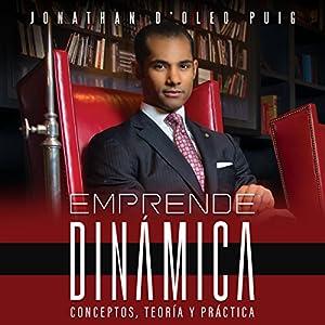 Emprende Dinámica [Venture Dynamics] Audiobook