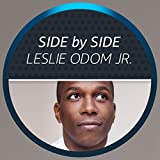 Side by Side with Leslie Odom Jr.