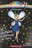 Morgan the Midnight Fairy (Rainbow Magic Night Fairies #4)