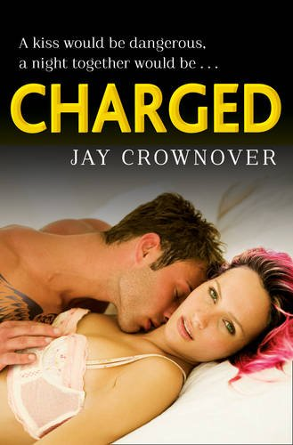 CROWNOVER Jay : Saints of Denver - tome 2 : Charged 511JHugisFL