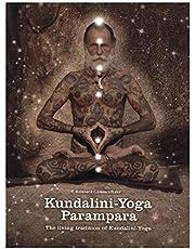 Kundalini-Yoga-Parampara: The living tradition of Kundalini-Yoga