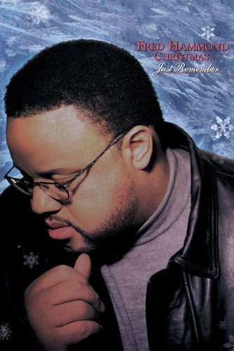 Fred Hammond - Just Remember by Fred Hammond - Mall Shopping Brentwood