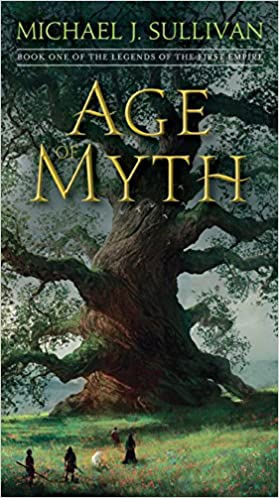 Two Great Novels That Saw Through Myths >> Amazon Com Age Of Myth Book One Of The Legends Of The First Empire