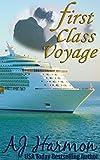 First Class Voyage (First Class series Book 4)