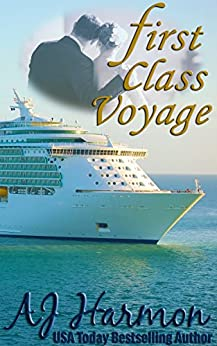 First Class Voyage (First Class series Book 4) by [Harmon, AJ]