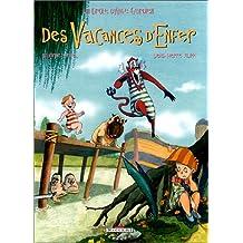 UN DRÔLE D'ANGE GARDIEN T.04 : DES VACANCES D'ENFER
