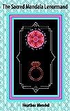 The Sacred Mandala Lenormand Oracle