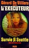 L'exécuteur, tome 21 : Survie à Seattle par Pendleton
