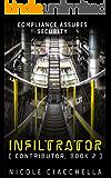 Infiltrator (Contributor Trilogy, book 2)