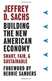 img - for Building the New American Economy: Smart, Fair, and Sustainable book / textbook / text book