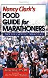 Nancy Clark's Food Guide for Marathoners, Nancy Clark, 0971891109