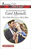 The Only Woman to Defy Him, Lucy Monroe and Carol Marinelli, 0373137176