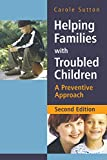 Helping Families with Troubled Children - APreventive Approach 2e
