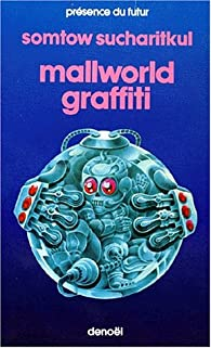 Mallworld graffiti par Somtow