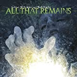Behind Silence and Solitude by All That Remains (2007-09-24)