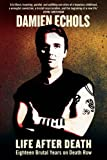 Front cover for the book Life After Death by Damien Echols